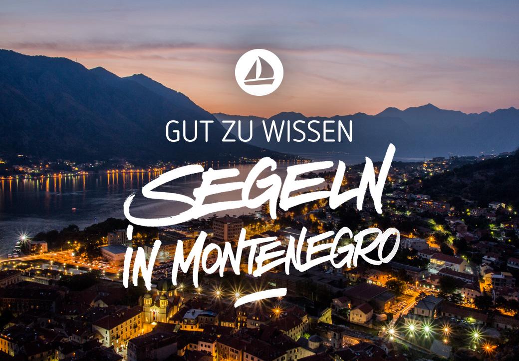 Segeln in Montenegro Tipps und Informationen